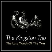 The Last Month Of The Year de The Kingston Trio