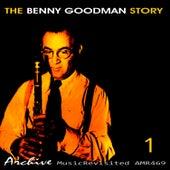 The Benny Goodman Story, Vol. 1 by Benny Goodman