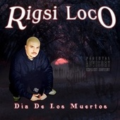 Día De Los Muertos von Rigsi Loco