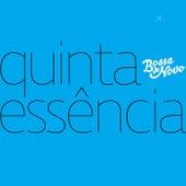 Quinta Essência von Bossa de Novo