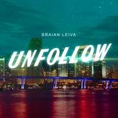 Unfollow (Remix) de Braian Leiva