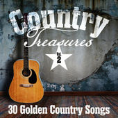 Country Treasures: 30 Golden Country Songs, Vol. 2 by Various Artists