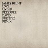 Love Under Pressure (David Puentez Remix) von James Blunt