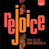 Rejoice (Special Edition) by Tony Allen