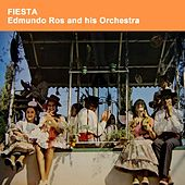Fiesta by Edmundo Ros