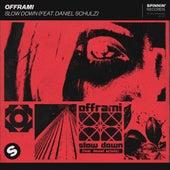 Slow Down (feat. Daniel Schulz) von Offrami