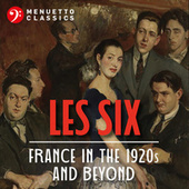 Les Six: France in the 1920s and Beyond by Various Artists