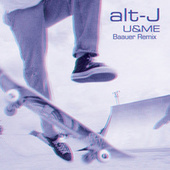 U&ME (Baauer Remix) van alt-J