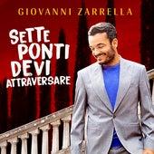 SETTE PONTI DEVI ATTRAVERSARE von Giovanni Zarrella