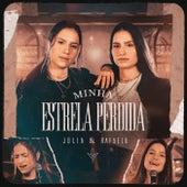 Minha Estrela Perdida de Júlia & Rafaela