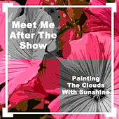 Meet Me After The Show/Painting The Clouds With Sunshine de Original Soundtrack