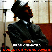 Songs For Young Lovers van Frank Sinatra