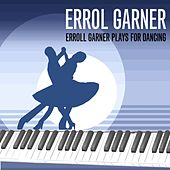 Erroll Garner Plays For Dancing de Erroll Garner