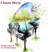 Preludes Opus 28 No 10 Molto Allegro von Classic Hertz