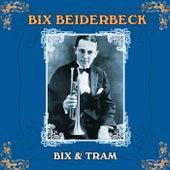 Bix & Tram de Bix Beiderbecke