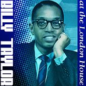 Billy Taylor At The London House de Billy Taylor