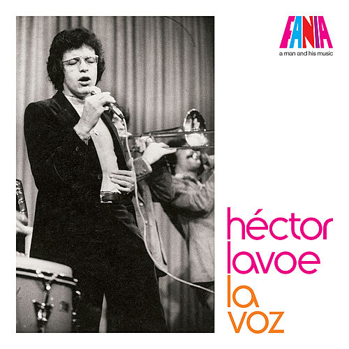 A Man and His Music by Hector Lavoe
