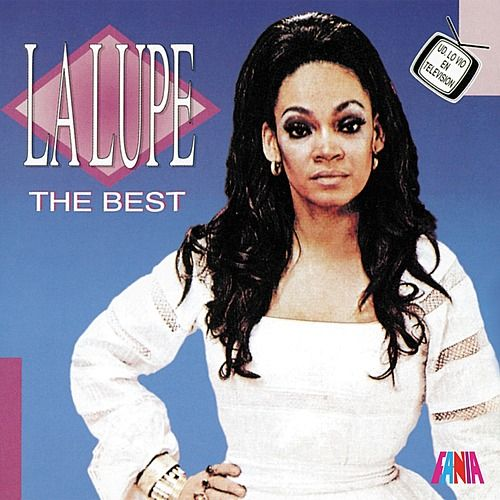 The Best by La Lupe