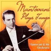 Mantovani Plays Tangos von Mantovani & His Orchestra