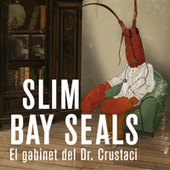 El gabinet del Dr. Crustaci by Slim Bay Seals