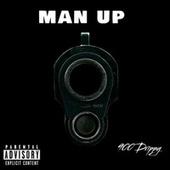Man Up by 900 Drippy