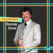From the Heart by Ronnie Dove