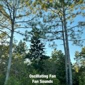 Oscillating Fan by Fan Sounds