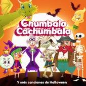 Chumbala Cachumbala y Más Canciones de Halloween de Varios Artistas