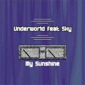 My Sunshine von Underworld