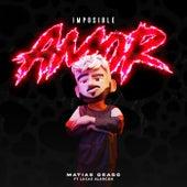 Imposible Amor (Remix) by Matias Deago