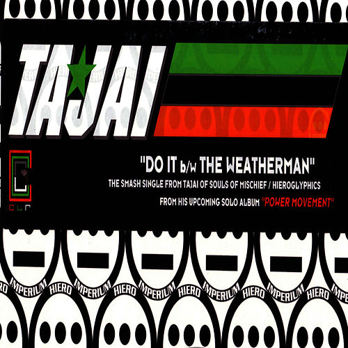 Do It B/w The Weatherman by Tajai