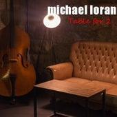 Table for 2 de Michael Loran