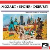 Concertos for Clarinet and Orchestra, Vol. 2 - Mozart -Spohr-Debussy de Radio Symphony Orchestra Pilsen