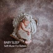 Baby Sleep: Soft Music For Babies von Baby Music (1)