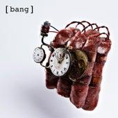 Bang by Molotov Jukebox