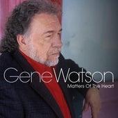 Matters of the Heart by Gene Watson