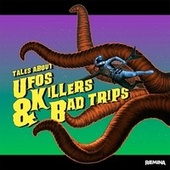 Tales about UFO'S, killers & Bad Trips by Ræmina