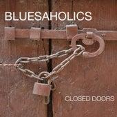 Closed Doors by Bluesaholics