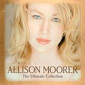 The Ultimate Collection von Allison Moorer