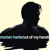Out of My Hands by Morten Harket
