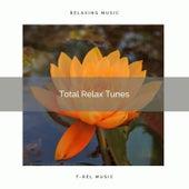 ! ! ! ! *Total Relax Tunes* ! ! ! ! von Massage Music