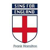 Sing for England by Frank Hamilton