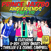 Prince Jazzbo And Friends Part 110 by Various Artists