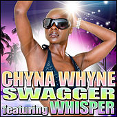 Swagger (feat. Whisper) - Single by Chyna Whyne