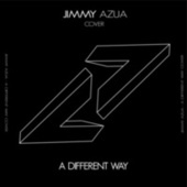 A Different Way by Jimmy Azua