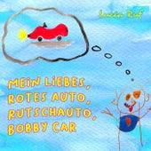 Mein liebes, rotes Auto, Rutschauto, Bobby Car von Lucia Ruf