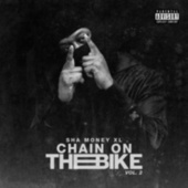 Chain on the Bike, Vol. 2 by Sha Money XL