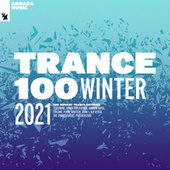 Trance 100 - Winter 2021 by Various Artists