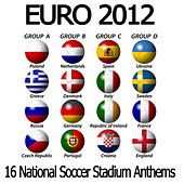 EURO 2012 Football (16 National Soccer Stadium Anthems) by National Anthems Orchestra Wolgo