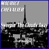 Sweepin' the Clouds Away de Maurice Chevalier